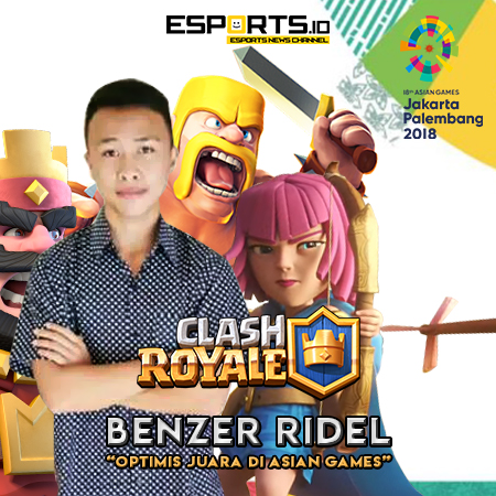 BenZer Ridel Optimis Juara di AG 2018, Ini Kata Wakil Clash Royale Indonesia!