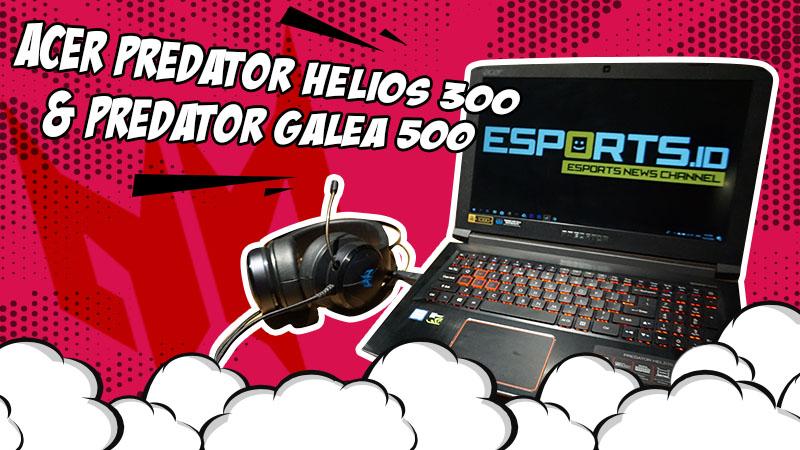 Set Lengkap Laptop dan Headset Gaming dari Acer Predator!