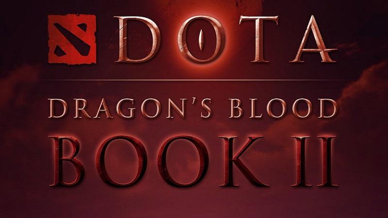 Serial Lanjutan DOTA 2 Dragon's Blood Book 2 Segera Hadir