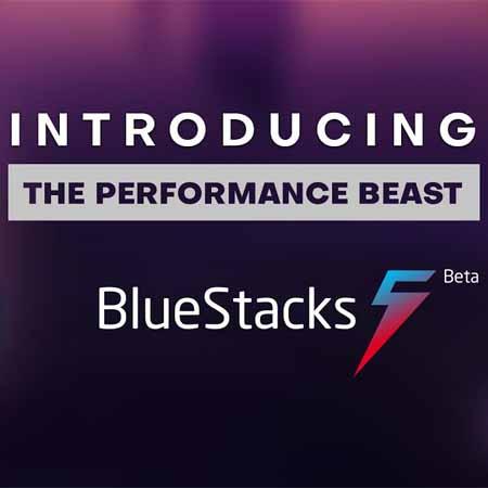 Janjikan Performa 40% Lebih Cepat, BlueStack 5 Resmi Dirilis