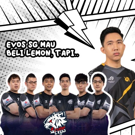 EVOS SG Tanggapi RRQ Reset, Ingin Beli Lemon Tapi Tak Punya Budget