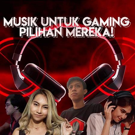Musik & Esports? Ini Preferensi Lagu Insan Gamer Lokal