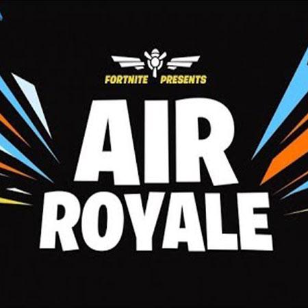 Patch Baru Fortnite Suguhkan Mode Seru, 'Air Royale'!