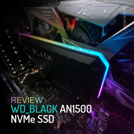 [Review] WD_BLACK AN1500 NVMe, Performa Maksimal untuk Gaming!