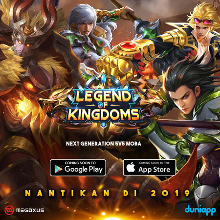 Gaet Pecinta MOBA, Megaxus Boyong Legend of Kingdoms