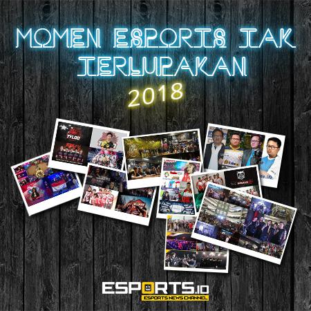 Momen Esports Tak Terlupakan Selama Tahun 2018