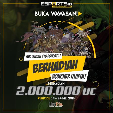 Yuk Ikutan TTS eSports, Berhadiah Voucher UniPin Credits!