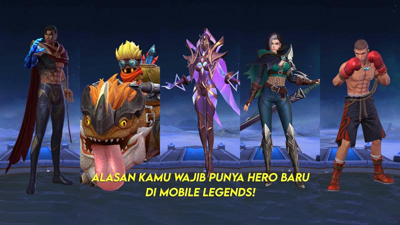 Alasan Kamu Wajib Punya Hero Baru di Mobile Legends!