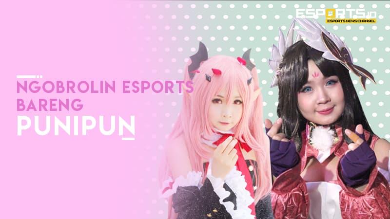 Bincang eSports Bareng Clarissa Punipun, Pengen Jadi Puni No Limit!