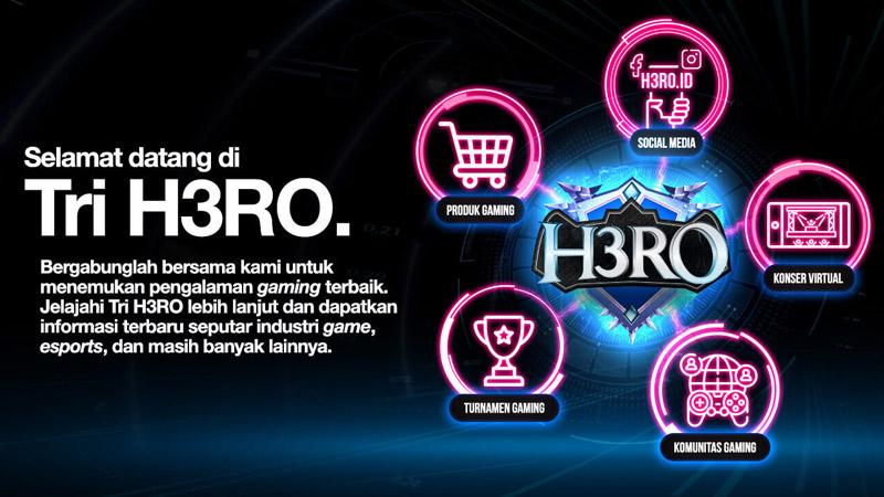 Tri Indonesia Luncurkan H3RO Sebagai Ekosistem Gaming Mobile!