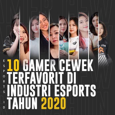 10 Gamer Cewek Terfavorit di Industri Esports Tahun 2020