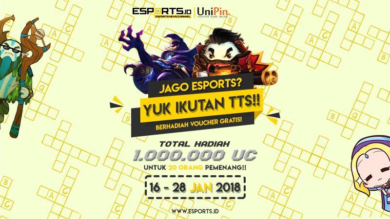 Jago eSports? Yuk Ikutan TTS, Berhadiah Voucher UniPin!